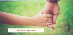 Crianza consciente